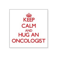 Keep Calm and Hug an Oncologist Sticker