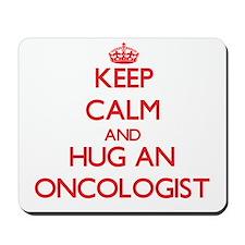 Keep Calm and Hug an Oncologist Mousepad