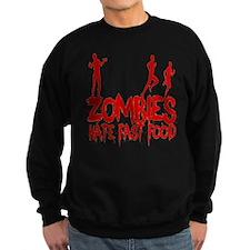 Zombies Hate Fast Food Sweatshirt