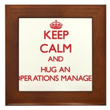 Keep Calm and Hug an Operations Manager Framed Til