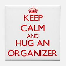 Keep Calm and Hug an Organizer Tile Coaster