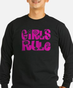 ...Girls Rule... Long Sleeve T-Shirt