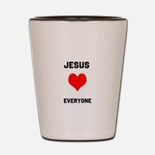 Jesus Loves Everyone Shot Glass