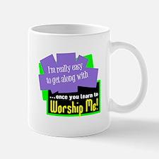 Worship Me Mugs