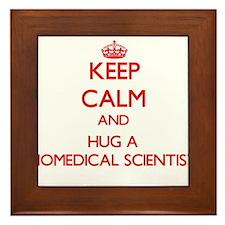 Keep Calm and Hug a Biomedical Scientist Framed Ti
