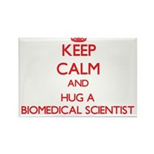 Keep Calm and Hug a Biomedical Scientist Magnets