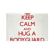 Keep Calm and Hug a Bodyguard Magnets