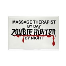 Zombie Hunter - Massage Therapist Rectangle Magnet