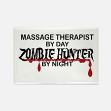 Zombie Hunter - Massage Therapist Rectangle Magnet