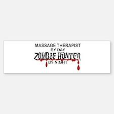Zombie Hunter - Massage Therapist Bumper Bumper Sticker