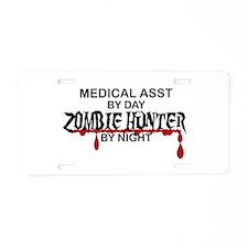 Zombie Hunter - Medical Ass Aluminum License Plate