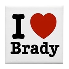 I love Brady Tile Coaster