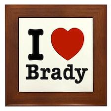 I love Brady Framed Tile