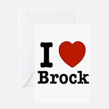 I love Brock Greeting Card