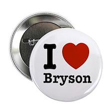 """I love Bryson 2.25"""" Button"""
