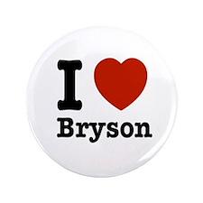 """I love Bryson 3.5"""" Button"""