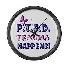 PTSD TRAUMA HAPPENS Large Wall Clock