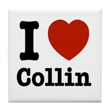 I love Collin Tile Coaster