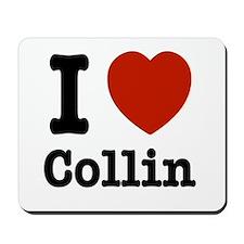 I love Collin Mousepad
