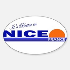 Its Better in Nice, France Oval Decal
