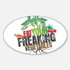 Eat Your Freaking Vegetables Bumper Stickers