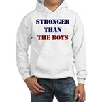 Stronger Than the Boys Hoodie