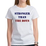 Stronger Than the Boys T-Shirt