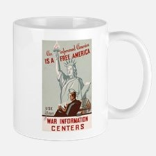 An informed America is a free America Mugs