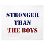 Stronger Than The Boys King Duvet