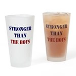 Stronger Than the Boys Drinking Glass