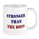 Stronger Than the Boys Mugs