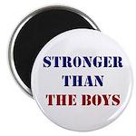 Stronger Than The Boys Magnet