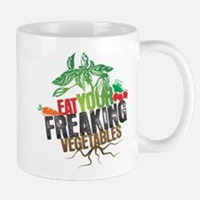 Eat Your Freaking Vegetables Mugs