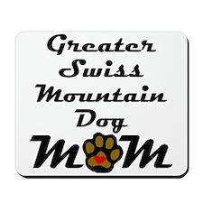 Greater Swiss Mountain Dog Mom Mousepad