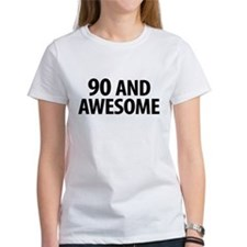 90 AND AWESOME T-Shirt