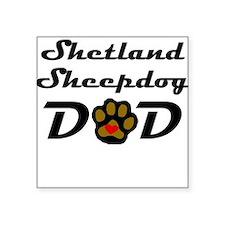 Shetland Sheepdog Dad Sticker