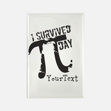 Customize Funny Survived Pi Day Rectangle Magnet
