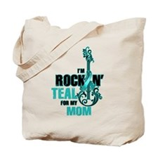 RockinTealFor Mom Tote Bag