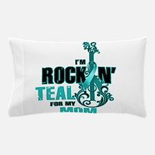 RockinTealFor Mom Pillow Case