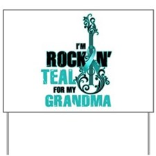 RockinTealFor Grandma Yard Sign