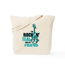 RockinTealFor Friend Tote Bag