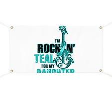 RockinTealFor Daughter Banner
