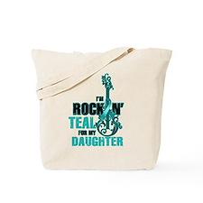 RockinTealFor Daughter Tote Bag