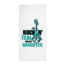 RockinTealFor Daughter Beach Towel