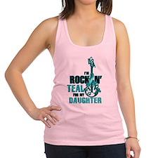 RockinTealFor Daughter Racerback Tank Top