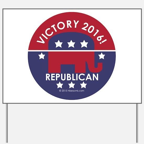 Republican Victory 2016 Yard Sign