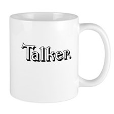 Talker. (blk) Mugs