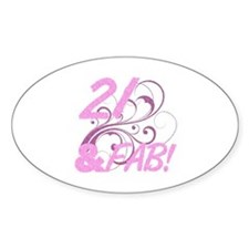 21 And Fabulous (Glitter) Decal