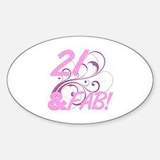 21 And Fabulous (Glitter) Sticker (Oval)