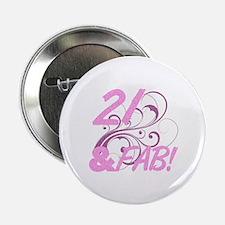 "21 And Fabulous (Glitter) 2.25"" Button"